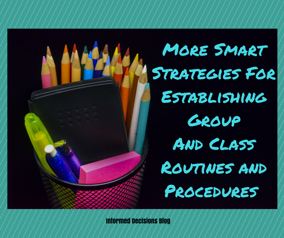 more smart strategies for establishing group and class routines and procedures