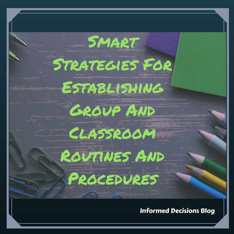 Smart Strategies for establishing classroom and group routines and procedures