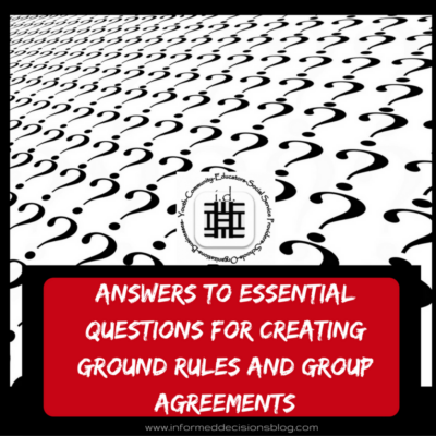 Answers to Essential Questions: Creating Ground Rules or Group Agreements