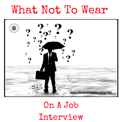 What Not To Wear… On A Job Interview