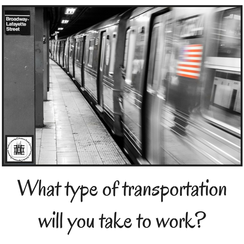 What type of transportation will you take to work