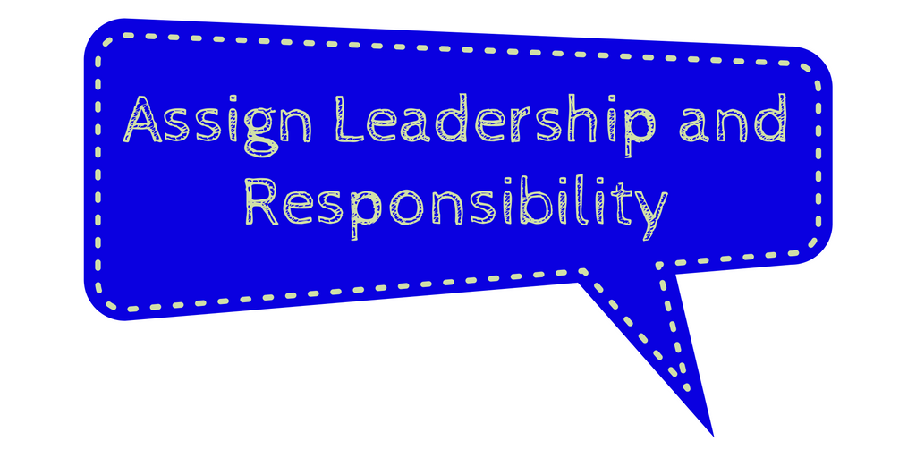 assign-leadership-and-responsibility