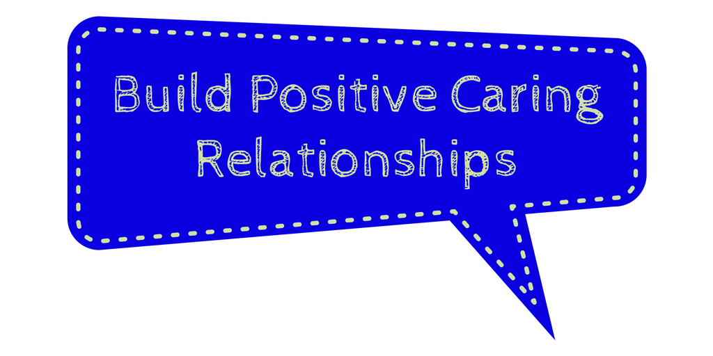 build-positive-caring-relationship