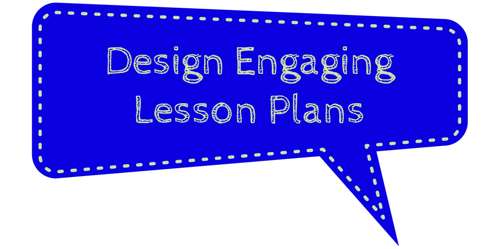 design-engaging-lesson-plans