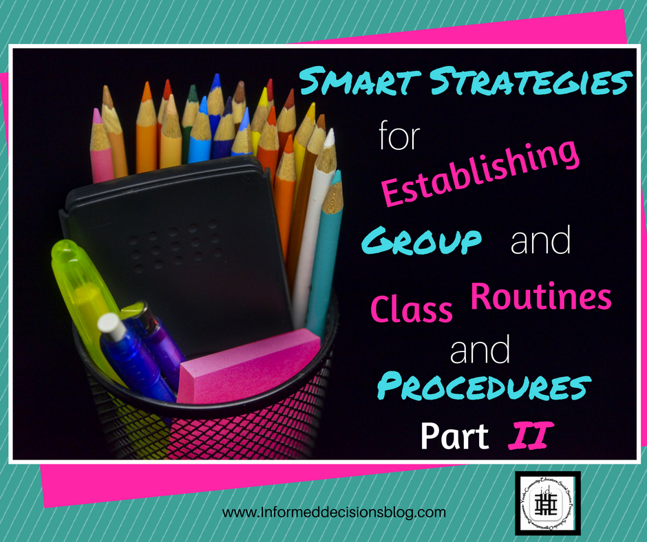 Smart Strategies for Establishing Group and Class Routines and Procedures Part 2