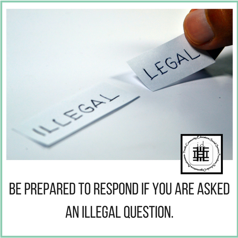 be-prepared-to-respond-if-you-are-asked-an-illegal-question