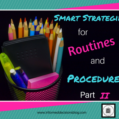 Smart Strategies For Establishing Class And Group Routines and Procedures Part II