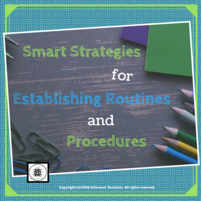 Smart Strategies for Establishing Group and Class Routines and Procedures