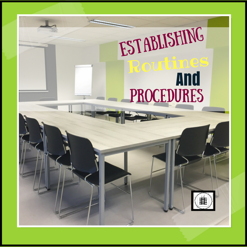 Establishing Routins and Procedures