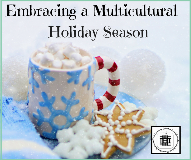 Embracing a Multicultural Holiday Season