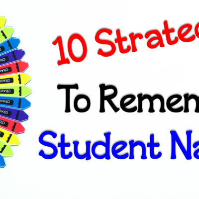10 Strategies To Remember Student Names