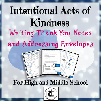 Intentional Acts of Kindness: Writing Thank You Notes and Addressing Envelopes