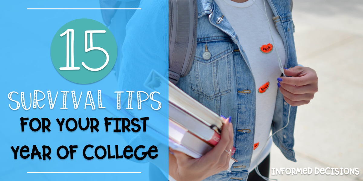 15 Survival Tips for your First Year of College