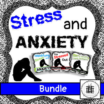 Stress and Anxiety Lesson Bundle