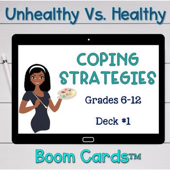 Unhealthy Vs. Healthy: Coping Strategies Boom Cards